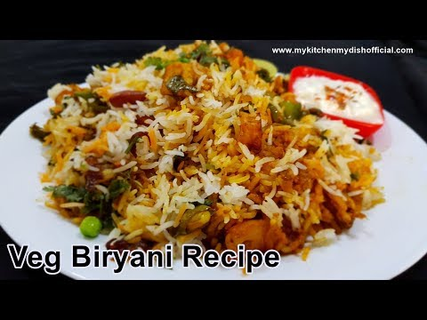 Vegetable Dum Biryani Recipe | Most Requested Dish | My Kitchen My Dish