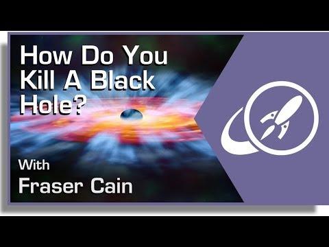How Do You Kill A Black Hole?