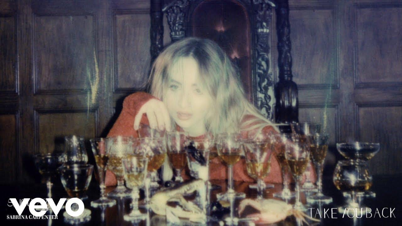 Sabrina Carpenter - Take You Back