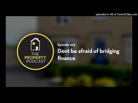 TPP203 Dont be afraid of bridging finance