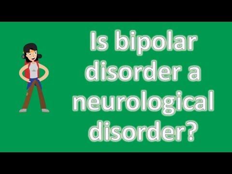 Is bipolar disorder a neurological disorder ?   Health FAQ Channel