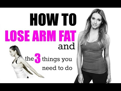 HOW TO LOSE ARM FAT AND TONE YOUR ARMS