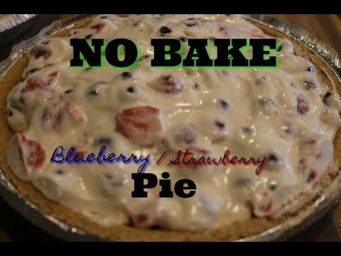 Blueberry/Strawberry NO BAKE Pie