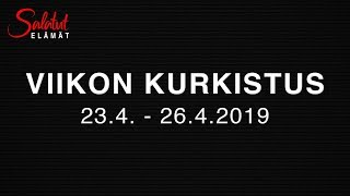 23.4 - 26.4.2019   Viikon kurkistus   Salatut elämät