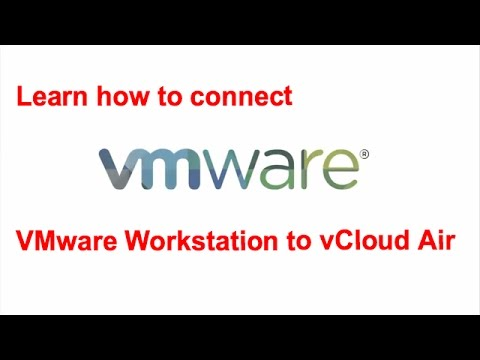Connecting to VMware vCloud Air using VMware Workstation