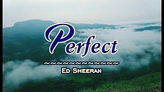 Perfect - Ed Sheeran (KARAOKE)