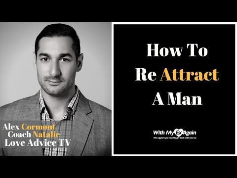 How To Re Attract A Man