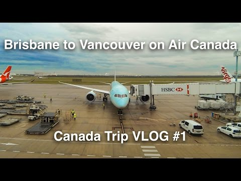 BEST USE OF AIR MILES EVER| Canada Trip 2016 VLOG #1 | Air Canada 787