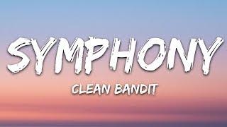 Clean Bandit - Symphony (Lyrics) feat. Zara Larsson