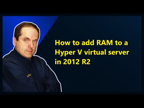 How to add RAM to a Hyper V virtual server in 2012 R2