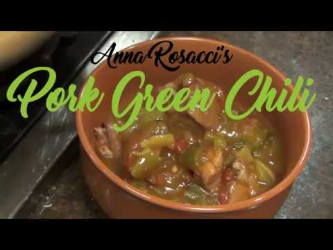 Anna Rosacci's Pork Green Chili