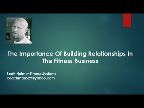 The Importance Of Building Relationships in The Fitness Business