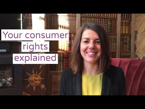 Your consumer rights explained
