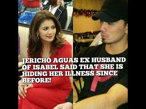 EX-HUSBAND JERICHO AGUAS KNEW FROM THE START THAT ISABEL IS HIDING HER ILLNESS !!