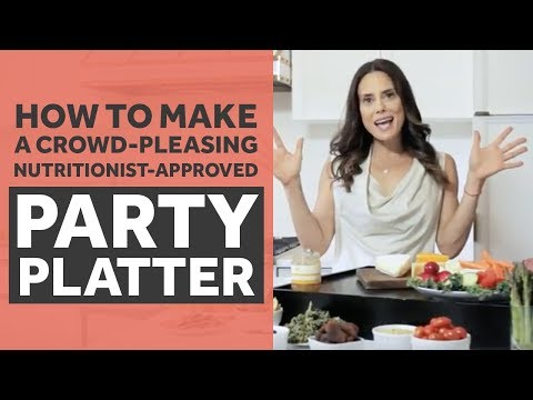 How to Make the Perfect Party Platter That's Nutritionist Approved