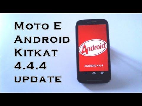 Moto E Android Kitkat 4.4.4 update