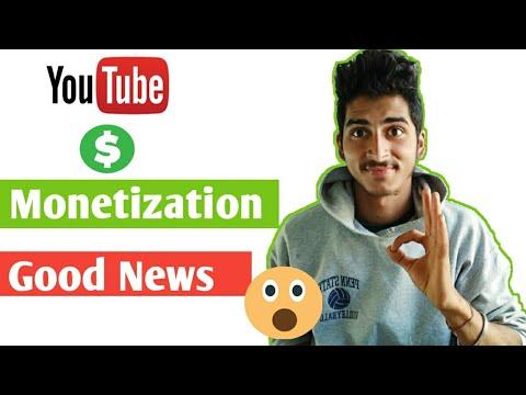 Youtube Monetization Good News || Monetize your videos