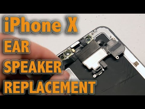 iPhone X Ear Speaker Replacement