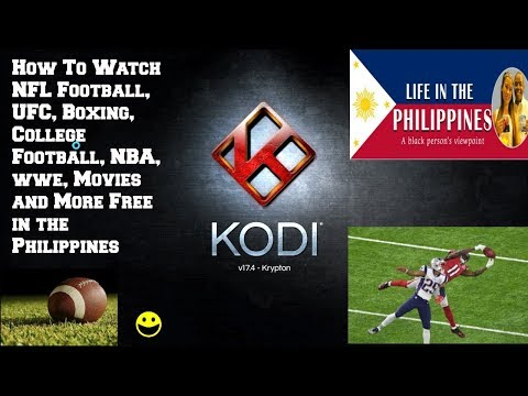 HOW TO WATCH NFL FOOTBALLL, UFC,BOXING COLLEGE FOOTBALL, NBA, WWEMOVIES AND MORE IN THE PHILIPPINES