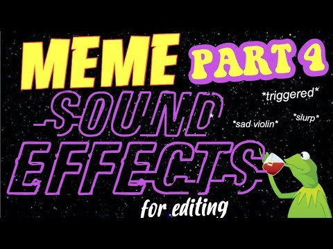 MEME AUDIOS + SOUND EFFECTS FOR EDITING | PART 4