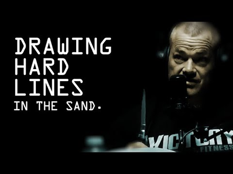 Why Not to Draw Hard Lines in Sand - Jocko Willink