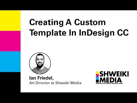 Creating A Custom Template In InDesign CC