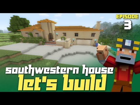 Minecraft Xbox One: Let's Build a Southwestern House - Part 3! (GTA Inspired)