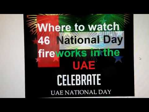 Uae  Where to watch National Day fireworks