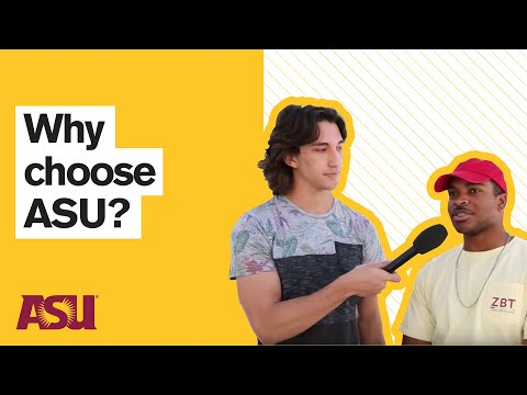 You Asked: Why do students choose ASU (Arizona State University)?