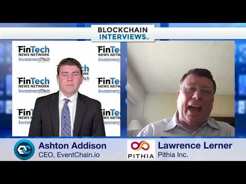 Blockchain Interviews - Lawrence Lerner CEO of Pithia Inc. an Rchain funded VC firm