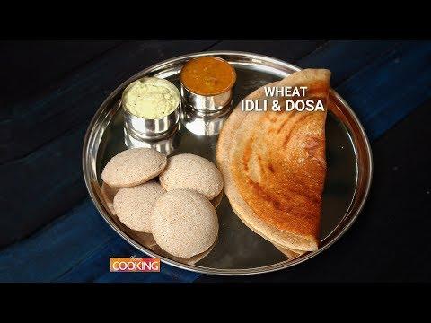 Wheat Idli & Dosa | Ventuno Home Cooking