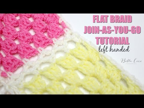 LEFT HANDED CROCHET: Flat Braid Join-As-You-Go Tutorial | Bella COCO