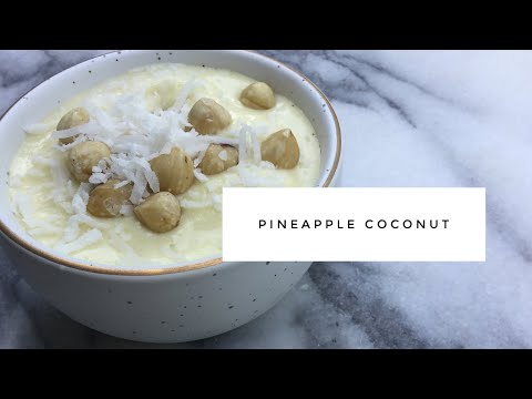 Guilt Free 'Ice Cream' | Pineapple Coconut