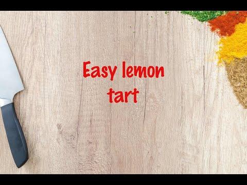 How to cook - Easy lemon tart