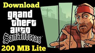 GTA:SA lite version download only for mali in 203mb - PakVim