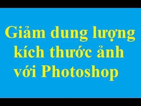 Giảm dung lượng, kích thước hình ảnh với Photoshop - http://taimienphi.vn
