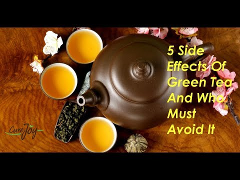 5 Side Effects Of Green Tea And Who Must Avoid It