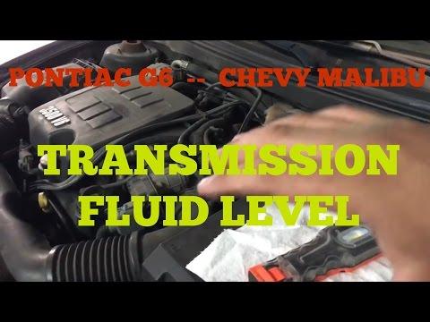 Pontiac G6 - Chevy Malibu Transmission fluid level