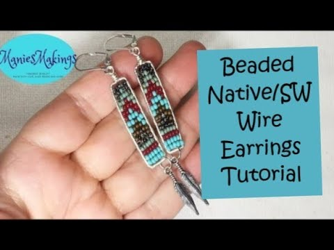 Beaded Wire Earrings Native / SW Tutorial