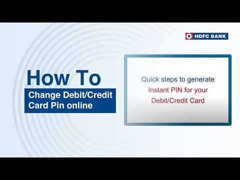 How to change Debit Card/Credit Card pin online? Visit hdfcbank.com HDFC Bank, India's no. 1* bank