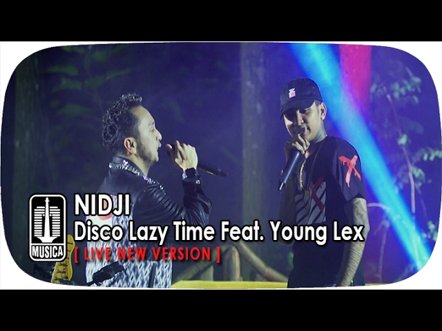 Nidji - Disco Lazy Time (feat. Young Lex) [Live New Version]