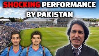 Download Shocking performance by Pakistan | Afghanistan looking good | Ramiz Speaks Video
