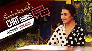 Chat Diaries | EP-2 | An exclusive interview with Zara Noor Abbas
