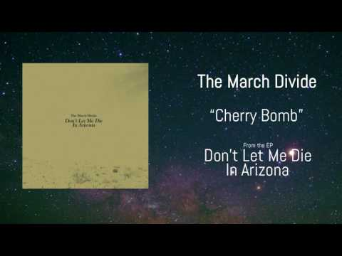 The March Divide - Cherry Bomb (Official Audio)