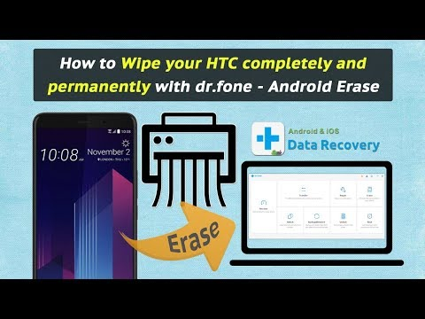 How to Wipe your HTC completely and permanently with dr.fone - Android Erase