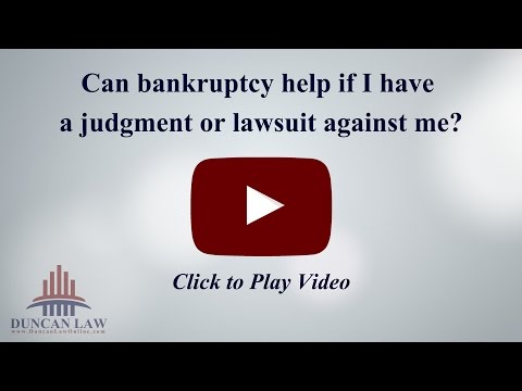 Can Bankruptcy Help If I Have A Judgment or Lawsuit Against Me?