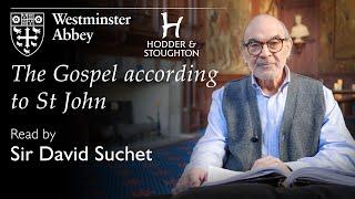 The Gospel according to St John, read by Sir David Suchet