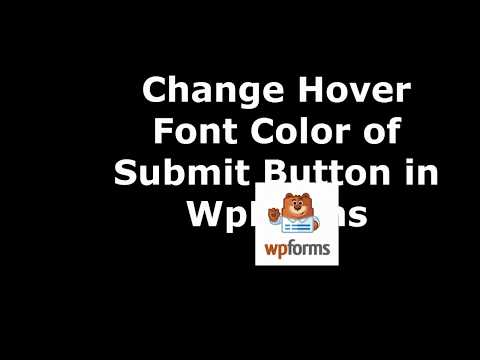 Best Method  to Change Submit Button Hover Font Color in WpForms