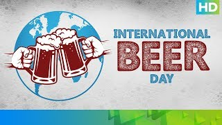 International Beer Day | Eros Now