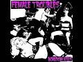 Female Troubles - Boredom Kills EP